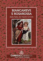 Biancaneve e Rosarossa: Audio libro illustrato con le immagini d'epoca del Museo Figurina