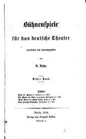 Bühnenspiele für das deutsche Theater: Band 1