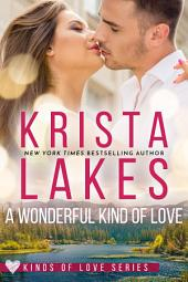 A Wonderful Kind of Love: A Small Town Billionaire Love Story