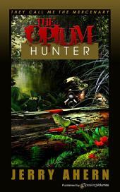 The Opium Hunter: They Call Me the Mercenary