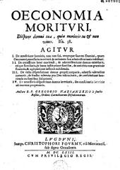 Oeconomia morituri... auctore R. P. Gregorio Nazianzeno a Sancto Basilio,...