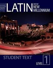 Latin for the New Millennium: Volume 1