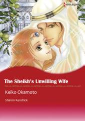 THE SHEIKH'S UNWILLING WIFE: Harlequin Comics
