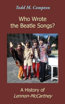 Who Wrote the Beatle Songs?