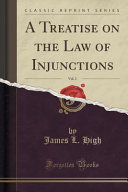 A Treatise on the Law of Injunctions  Vol  2  Classic Reprint  PDF