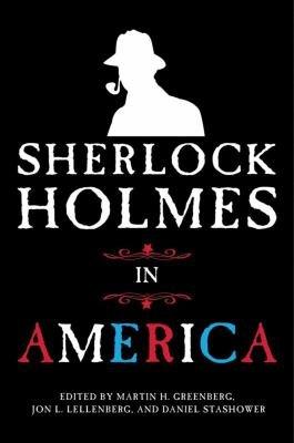 Sherlock Holmes in America PDF
