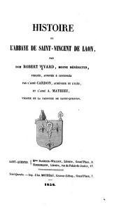 Histoire de l'abbaye de Saint-Vincent de Laon