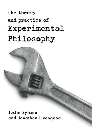 The Theory and Practice of Experimental Philosophy PDF