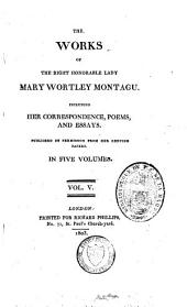 Works: Including Her Correspondence, Poems and Essays, Volume 5
