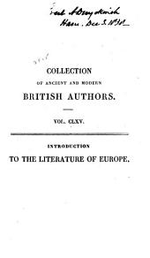 Introduction to the Literature of Europe in the 15th, 16th, and 17th Centuries: Volume 1