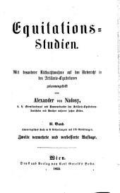 Equitations Studien.
