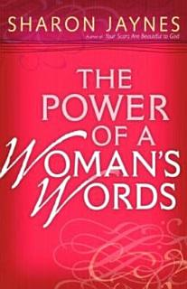 The Power of a Woman s Words Book