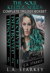 Soul Keeper Series Box Set