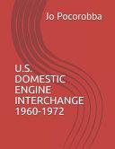 U.S. Domestic Engine Interchange 1960 - 1972