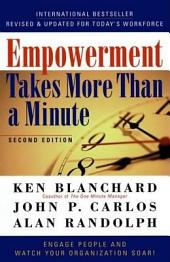 Empowerment Takes More Than a Minute: Edition 2