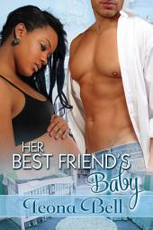 Her Best Friend's Baby: Interracial Romance