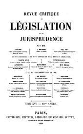 Revue critique de législation et de jurisprudence: Volume16
