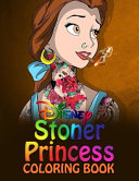 Stoner Princess Coloring Book