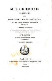 M. t. ciceronis pars prima sive opera rhetorica et Oratoria