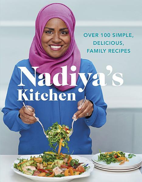 Download Nadiya s Kitchen Book