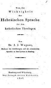 Von der Wichtigkeit der hebräischen Sprache für den katholischen Theologen
