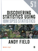 Discovering Statistics Using IBM SPSS Statistics Book