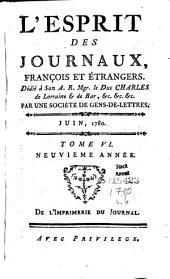 L'Esprit des journaux français et étrangers: Volume6