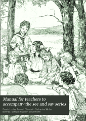 Manual for teachers to accompany the see and say series: Book 3