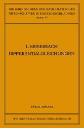 Theorie der Differentialgleichungen: Vorlesungen aus dem Gesamtgebiet der Gewöhnlichen und der Partiellen Differentialgleichungen, Ausgabe 2