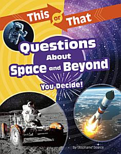 This Or That Questions about Space and Beyond PDF