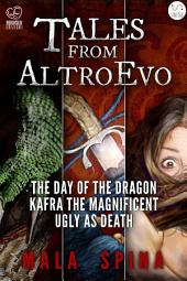 Tales from Altro Evo : Fantasy Sword and Sorcery Adventures, comedy and action