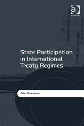 State Participation in International Treaty Regimes