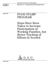 Food Stamp Program steps have been taken to increase participation of working families, but better tracking of efforts is needed.