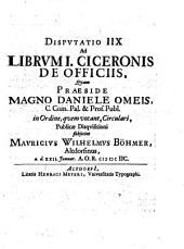 Disputatio IIX. ad librum I. Ciceronis De officiis