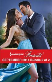 Harlequin Presents September 2014 - Bundle 2 of 2: The Housekeeper's Awakening\Captured by the Sheikh\Damaso Claims His Heir\The Ultimate Revenge