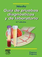 Guía de pruebas diagnósticas y de laboratorio: Edición 8