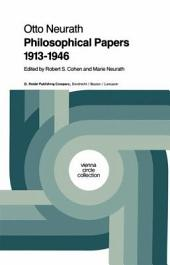 Philosophical Papers 1913–1946: With a Bibliography of Neurath in English