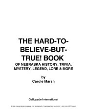 Hard To Believe But True  Book of Nebraska History  Mystery  Trivia  Legend  Lore  Humor  and More PDF