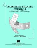 Engineering Graphics Essentials With AutoCAD 2007