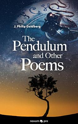 The Pendulum and Other Poems