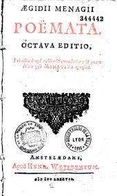 Aegidii Menagii poëmata