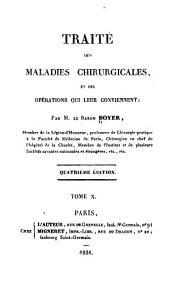 Traité des maladies chirurgicales, et des opérations qui leur conviennent: Volume10
