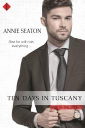 Ten Days in Tuscany