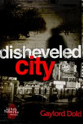 Disheveled City