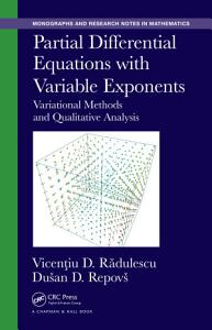 Partial Differential Equations with Variable Exponents PDF