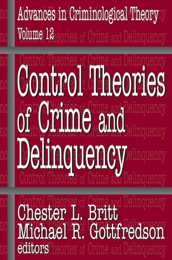 Control Theories of Crime and Delinquency