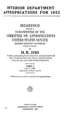 Interior Department Appropriations for 1952