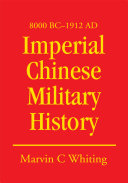 Imperial Chinese Military History