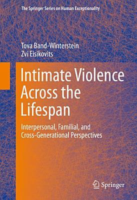 Intimate Violence Across the Lifespan PDF