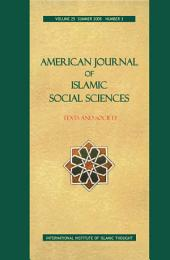 American Journal of Islamic Social Sciences 25:3
